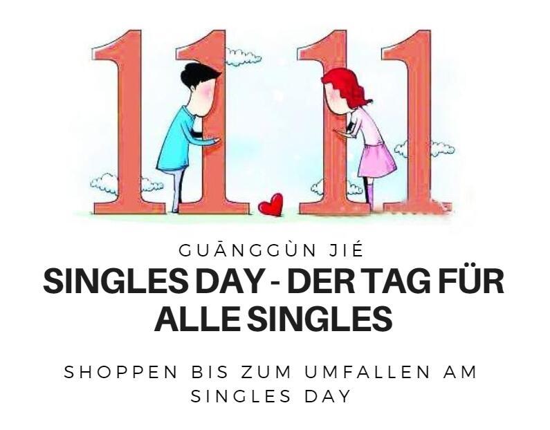 Singles Day - Der Tag der Singles / der chinesische Black Friday
