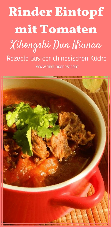 ♨ Tomaten Eintopf mit Rinderbrust - Xihongshi dun niunan – Ting ...