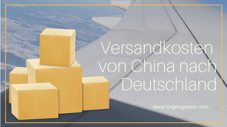 versandkosten von china nach deutschland schweiz sterreich ting ting 39 s nest. Black Bedroom Furniture Sets. Home Design Ideas